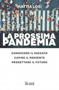 Copertina di 'La prossima pandemia.'