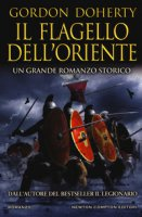 Il flagello dell'Oriente - Doherty Gordon
