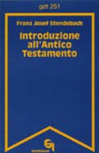 Copertina di 'Introduzione all'Antico Testamento (gdt 251)'