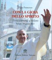 Con la gioia dello Spirito - Francesco (Jorge Mario Bergoglio)