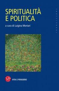 Copertina di 'Spiritualità e politica'