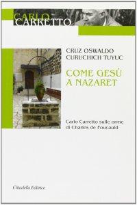 Copertina di 'Come Gesù a Nazaret'