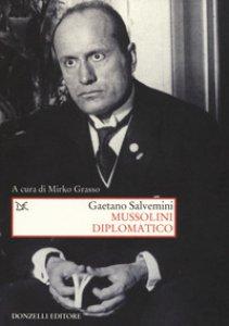 Copertina di 'Mussolini diplomatico'