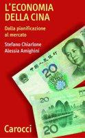 L'economia della Cina - Stefano Chiarlone, Alessia Amighini