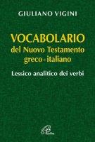 Vocabolario del nuovo testamento greco-italiano - Giuliano Vigini