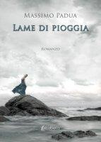 Lame di pioggia - Padua Massimo