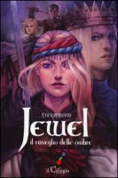 Jewel. Il risveglio delle ombre - Berto Enrica