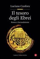 Il tesoro degli ebrei - Luciano Canfora