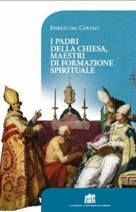 Copertina di 'I Padri della Chiesa, maestri di formazione spirituale'