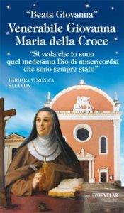 Copertina di 'Venerabile Giovanna Maria della Croce'