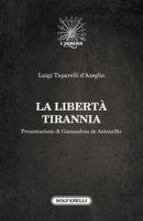 La libertà tirannia - Luigi Taparelli d'Azeglio