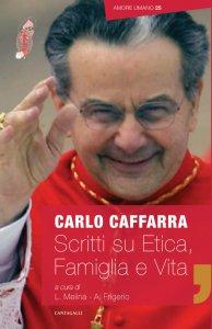 Copertina di 'Scritti su Etica Famiglia e Vita (2009-2017)'