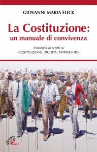 Copertina di 'La costituzione, un manuale di convivenza'