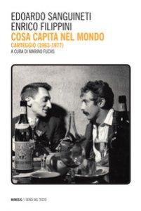 Copertina di 'Cosa capita nel mondo. Carteggio (1967-1977)'