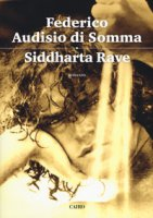 Siddharta rave - Audisio Di Somma Federico