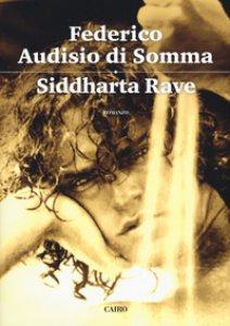 Copertina di 'Siddharta rave'