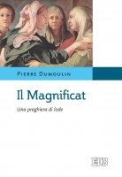 Il Magnificat - Pierre Dumoulin