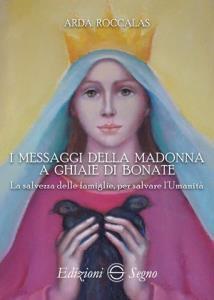 Copertina di 'I messaggi della Madonna a Ghiaie di Bonate'