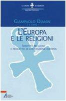L'Europa e le religioni. Identità religiose e progetto di costituzione europea