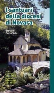 Copertina di 'I santuari della diocesi di Novara'