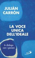 La voce dell'ideale - Julián Carrón