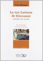 Le tre lettere di Giovanni - Simoens Yves