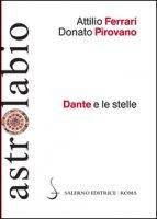 Dante e le stelle - Ferrari Attilio, Pirovano Donato