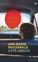 L' età adulta - MacDonald Ann-Marie