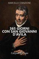 365 giorni con san Giovanni D'Avila - Marcello Stanzione