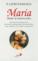 Maria madre di misericordia - Fanzaga Livio