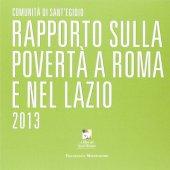 Rapporto sulla povertà a Roma e nel Lazio 2013