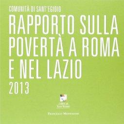Copertina di 'Rapporto sulla povertà a Roma e nel Lazio 2013'