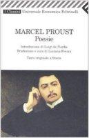 Poesie. Testo originale a fronte - Proust Marcel