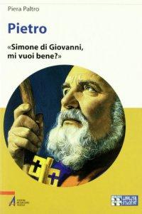 Copertina di 'Pietro. Simone di Giovanni, mi vuoi bene?'