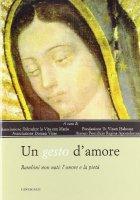 Un gesto d'amore - Autori vari