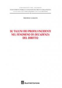 Copertina di 'Su taluni dei profili incidenti nel fenomeno di decadenza del diritto'