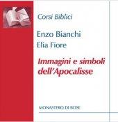 Immagini e simboli dellApocalisse - Enzo Bianchi