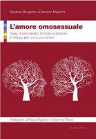 L'amore omosessuale - Migliorini Damiano, Brogliato Beatrice