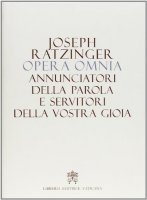 Opera omnia di Joseph Ratzinger Vol.12 - Benedetto XVI (Joseph Ratzinger)