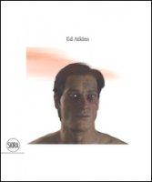 Ed Atkins. Ediz. a colori