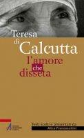 Teresa di Calcutta - Alice Franceschini