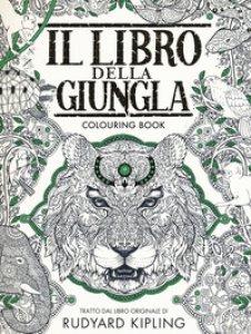 Copertina di 'Il libro della giungla. Colouring book'