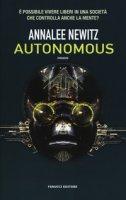 Autonomous - Newitz Annalee