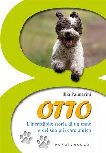 Copertina di 'Otto. L'incredibile storia di un cane e del suo più caro amico'