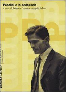 Copertina di 'Pasolini e la pedagogia'