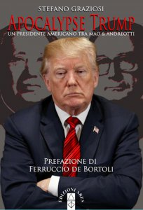 Copertina di 'Apocalypse Trump. Un presidente americano tra Mao e Andreotti.'