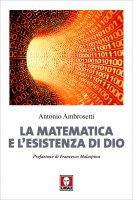La matematica e l'esistenza di Dio - Antonio Ambrosetti