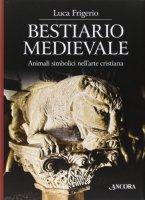 Bestiario medievale - Luca Frigerio