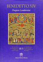 Libro  Beatificazione dei Servi di Dio e la Canonizzazione dei Beati. Vol. II/1 - Benedetto XVI