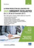 La prova preselettiva del concorso per 2425 dirigenti scolastici (G. U. n. 90 del 24 novembre 2017). Con software di simulazione - Boccia Pietro
